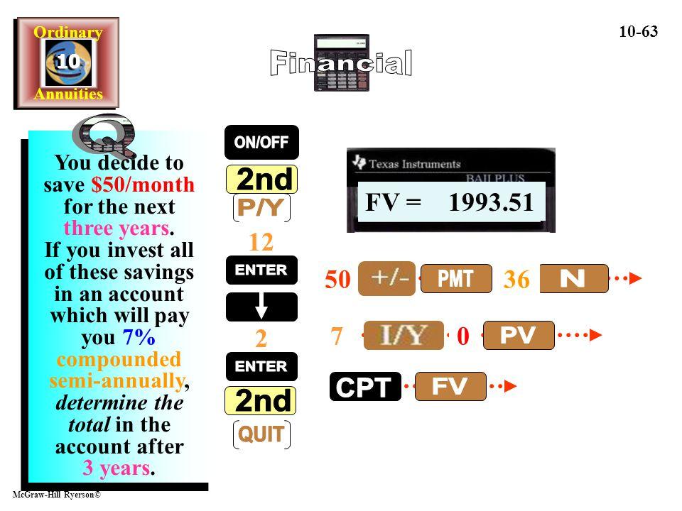 Financial Q ON/OFF 2nd P/Y ENTER PMT N PV ENTER CPT FV 2nd QUIT