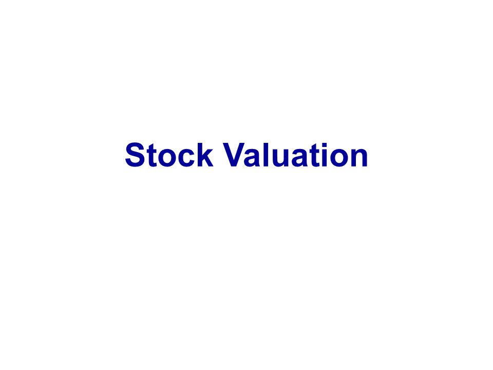 Moeller-Finance Stock Valuation Notes-Bond & Stock Valuation