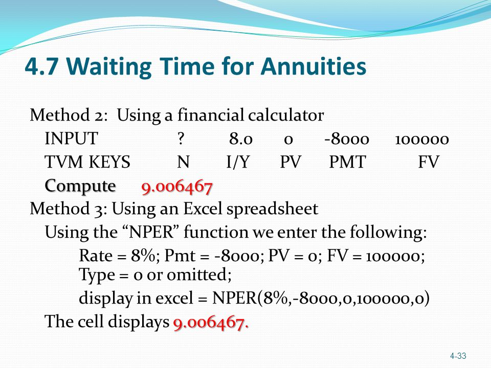 4.7 Waiting Time for Annuities