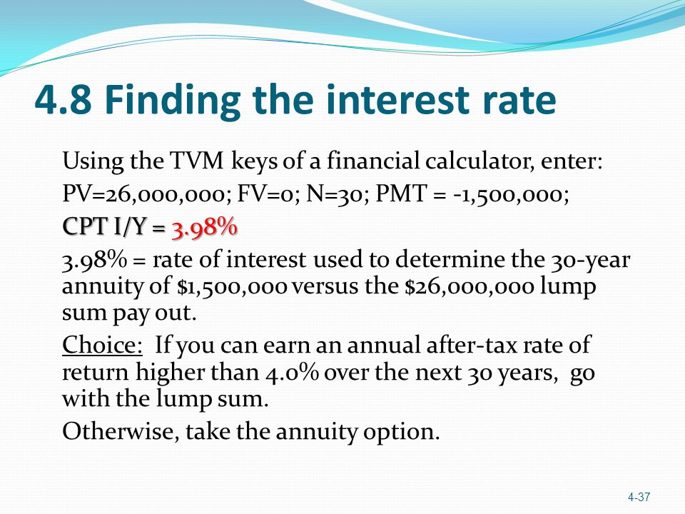 4.8 Finding the interest rate
