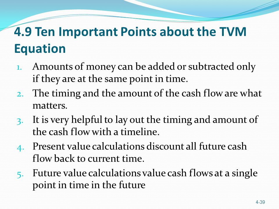 4.9 Ten Important Points about the TVM Equation