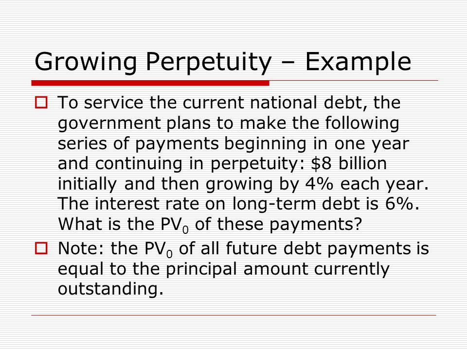 Growing Perpetuity – Example