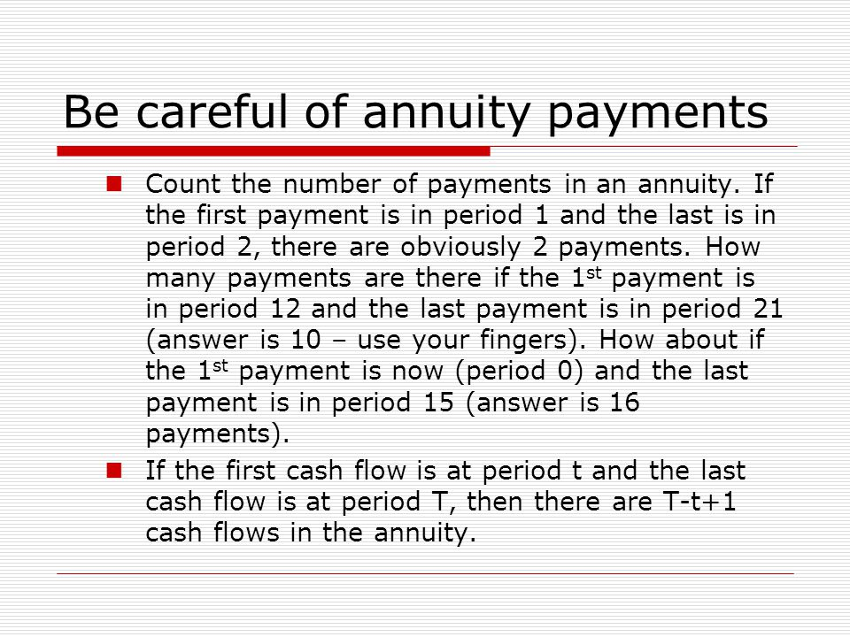 Be careful of annuity payments