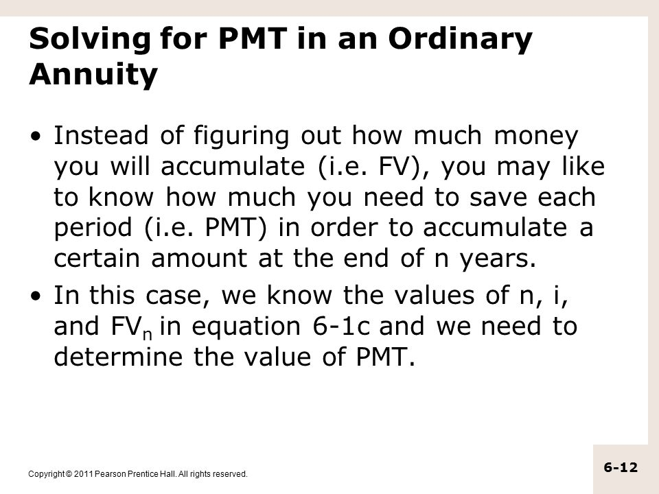 Solving for PMT in an Ordinary Annuity