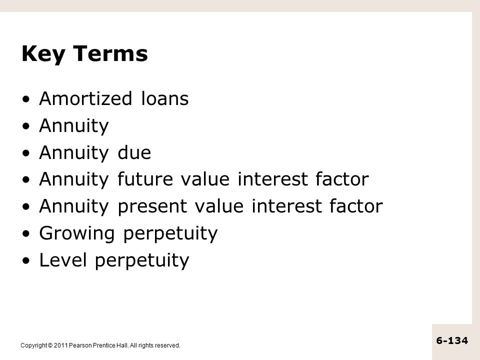 Key Terms Amortized loans Annuity Annuity due