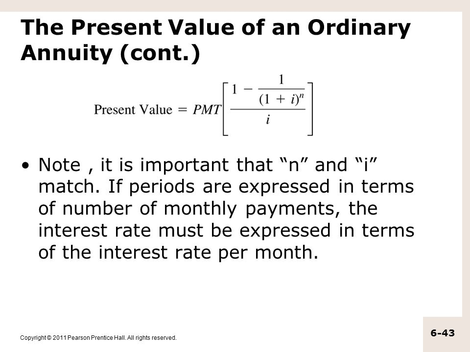 The Present Value of an Ordinary Annuity (cont.)