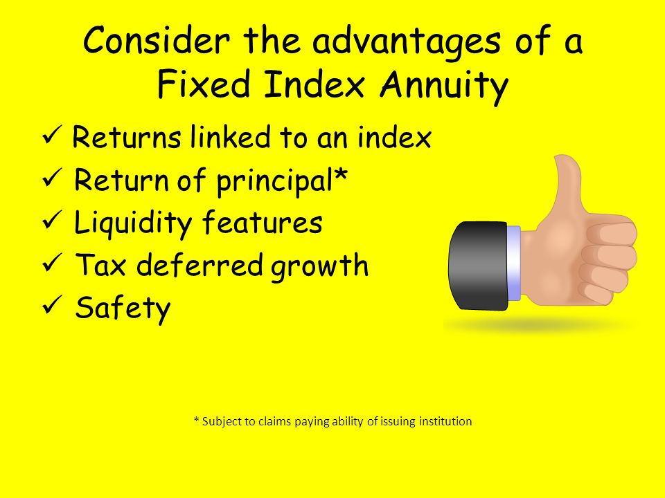 Consider the advantages of a Fixed Index Annuity