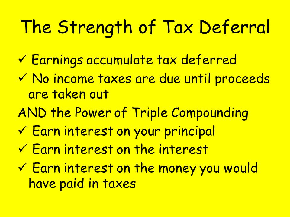 The Strength of Tax Deferral