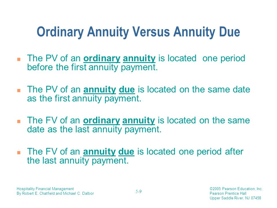 Ordinary Annuity Versus Annuity Due