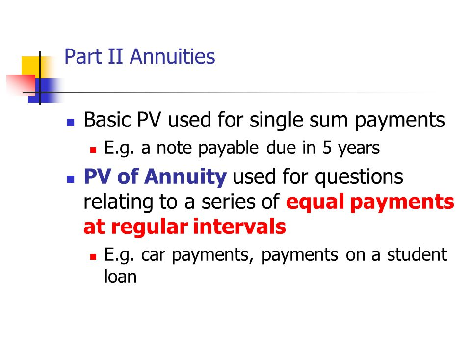Basic PV used for single sum payments