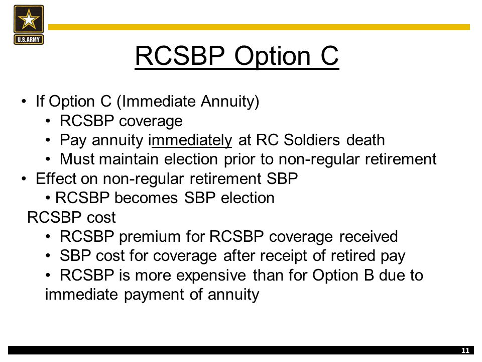 RCSBP Option C If Option C (Immediate Annuity) RCSBP coverage