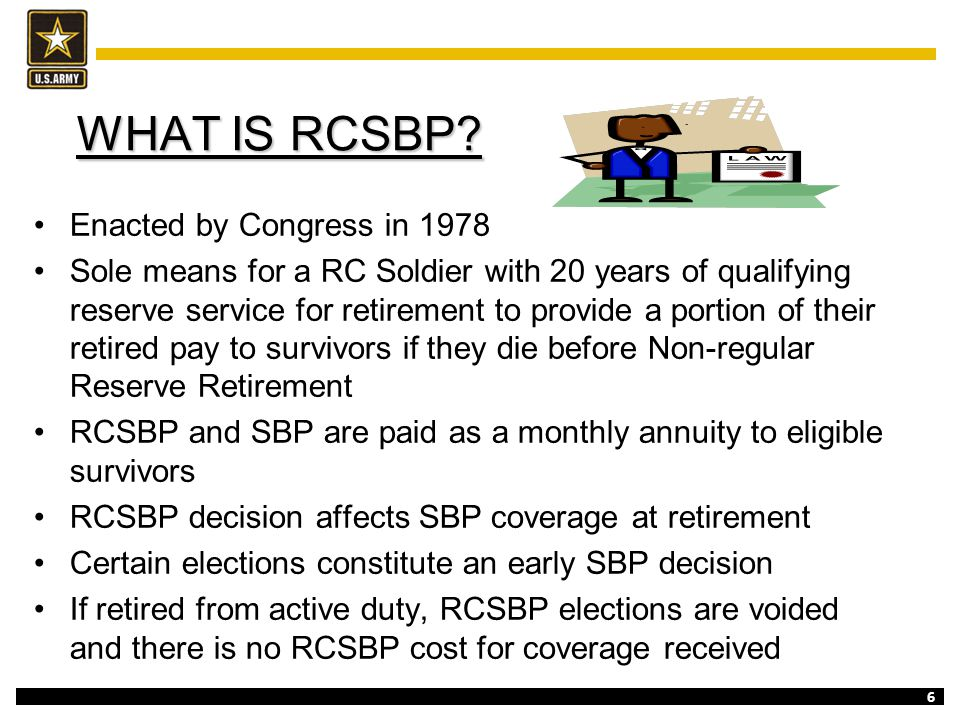 RCSBP and SBP are paid as a monthly annuity to eligible survivors