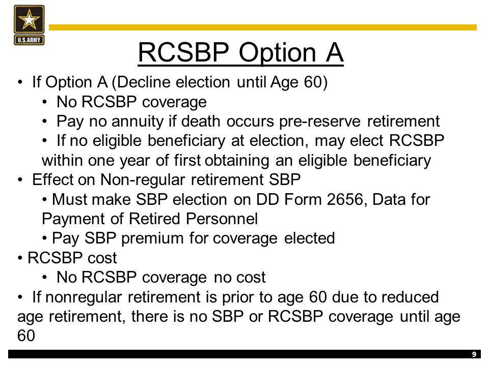 RCSBP Option A If Option A (Decline election until Age 60)