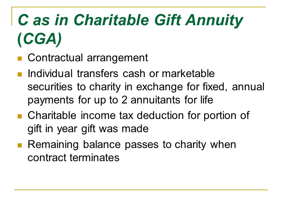 C as in Charitable Gift Annuity (CGA)