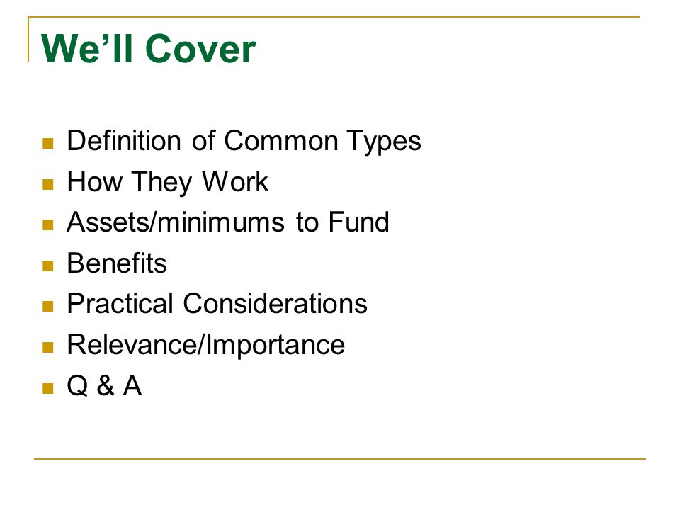 We'll Cover Definition of Common Types How They Work