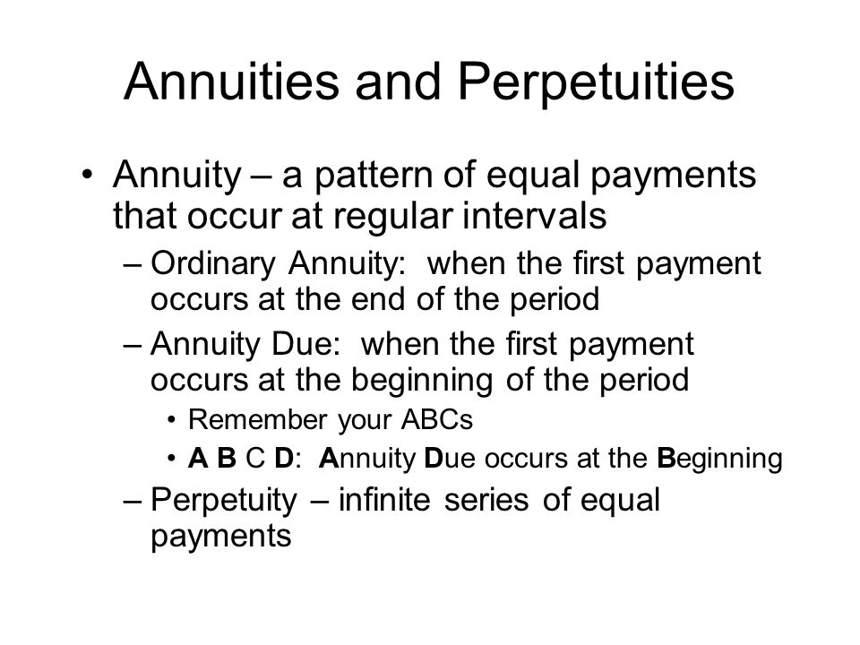 Annuities and Perpetuities
