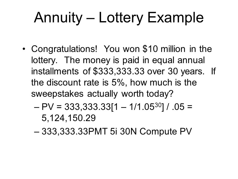 Annuity – Lottery Example