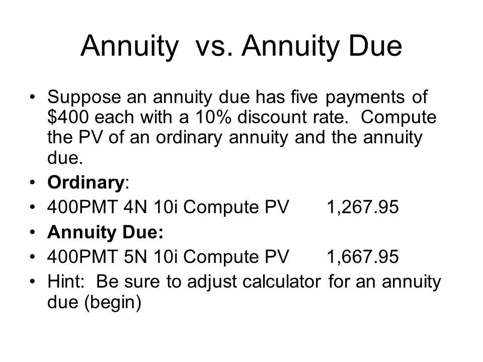 Annuity vs. Annuity Due