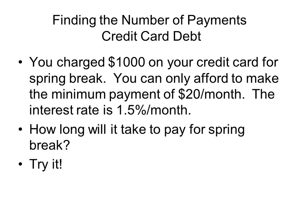 Finding the Number of Payments Credit Card Debt