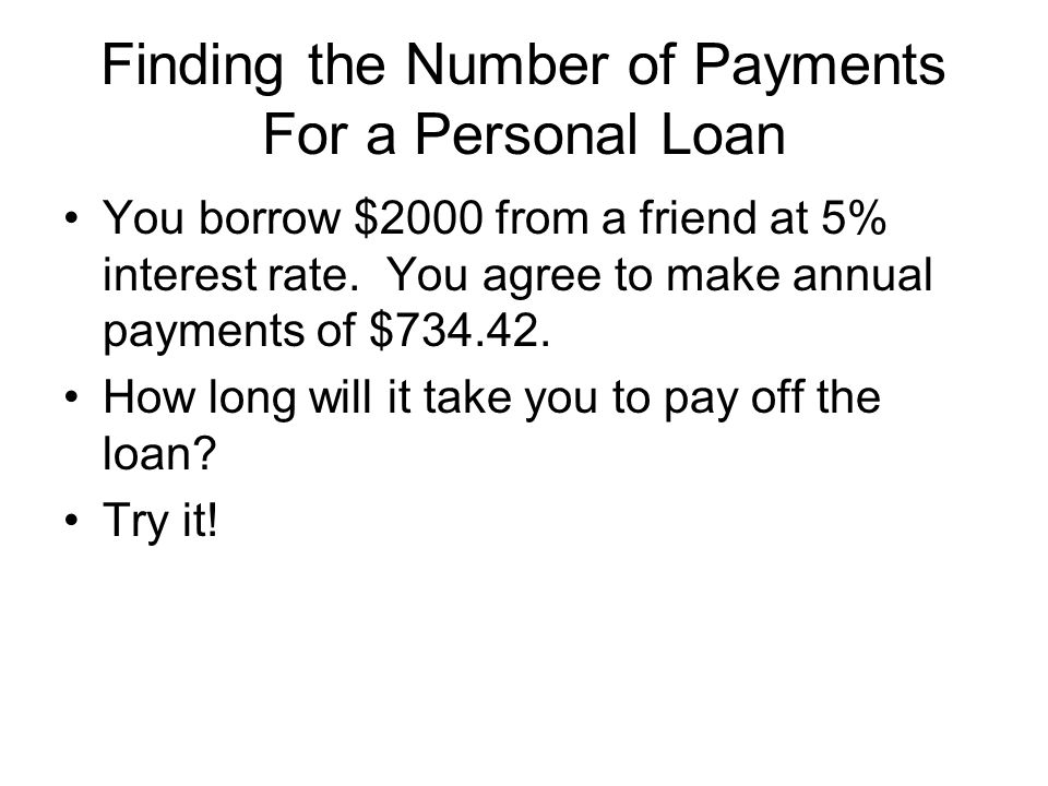 Finding the Number of Payments For a Personal Loan