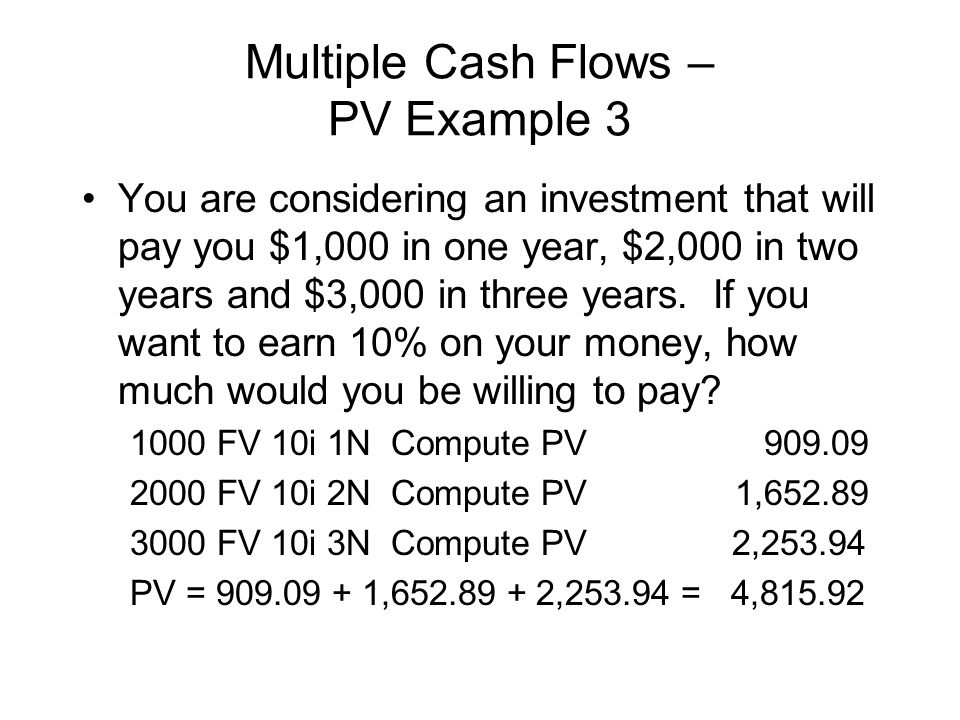 Multiple Cash Flows – PV Example 3
