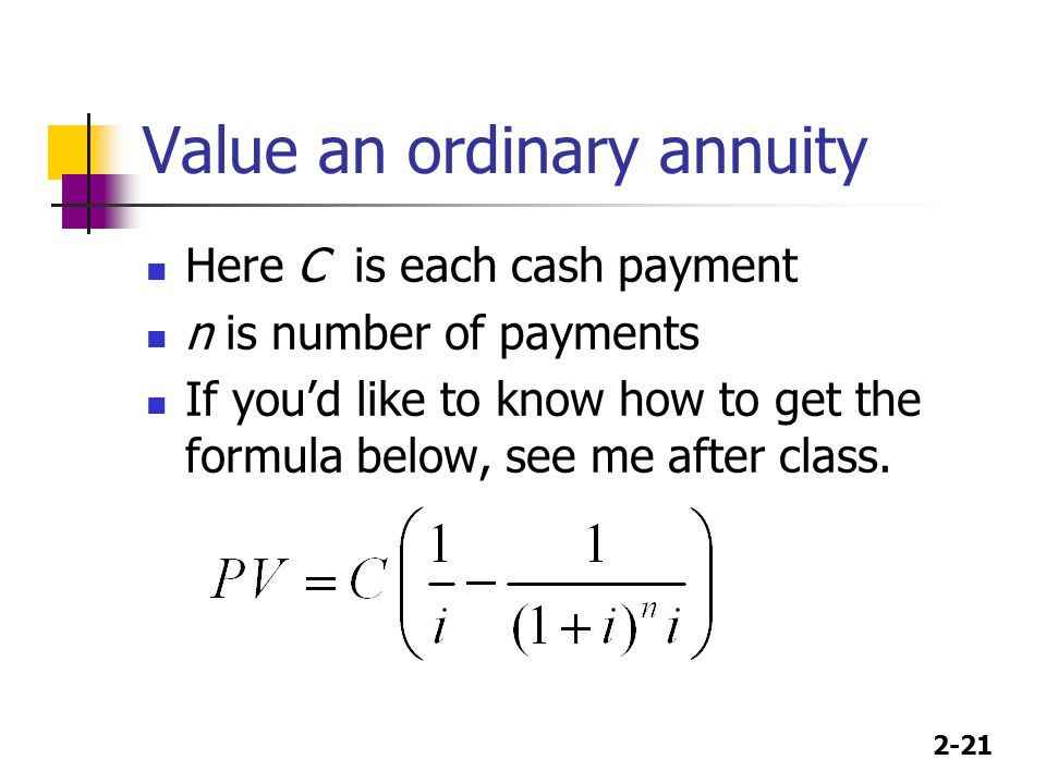 Value an ordinary annuity