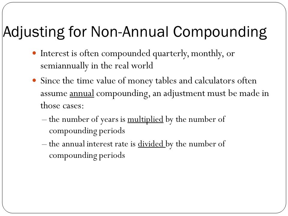 Adjusting for Non-Annual Compounding
