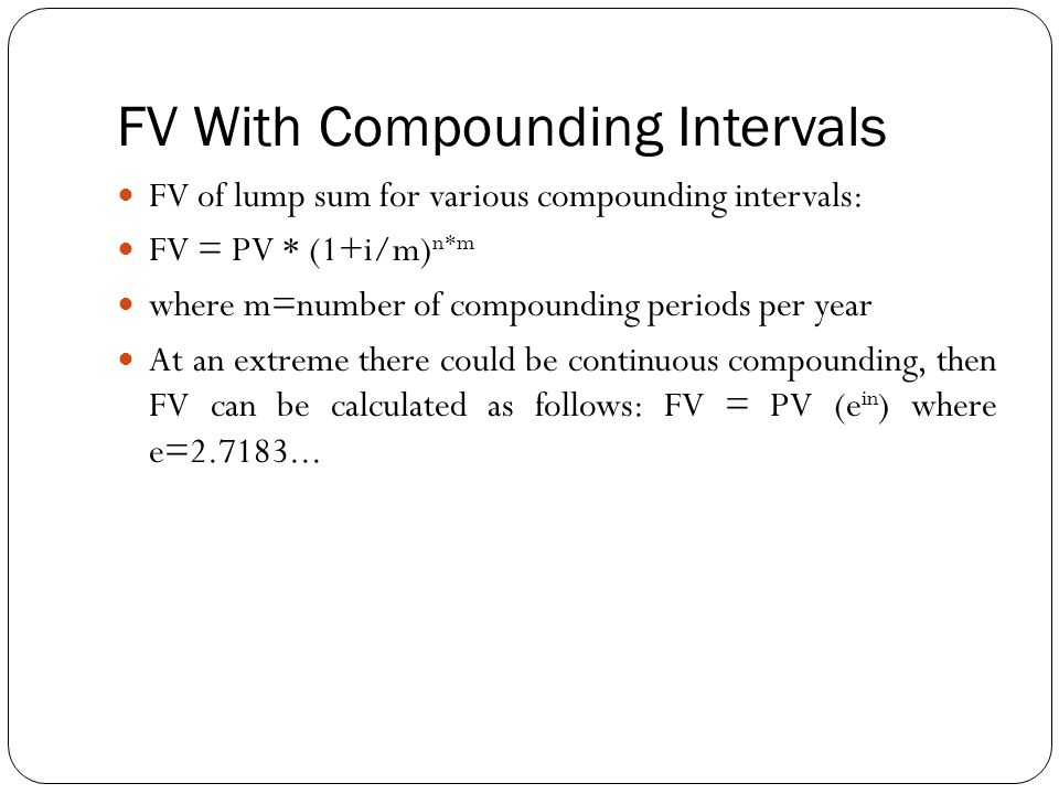 FV With Compounding Intervals