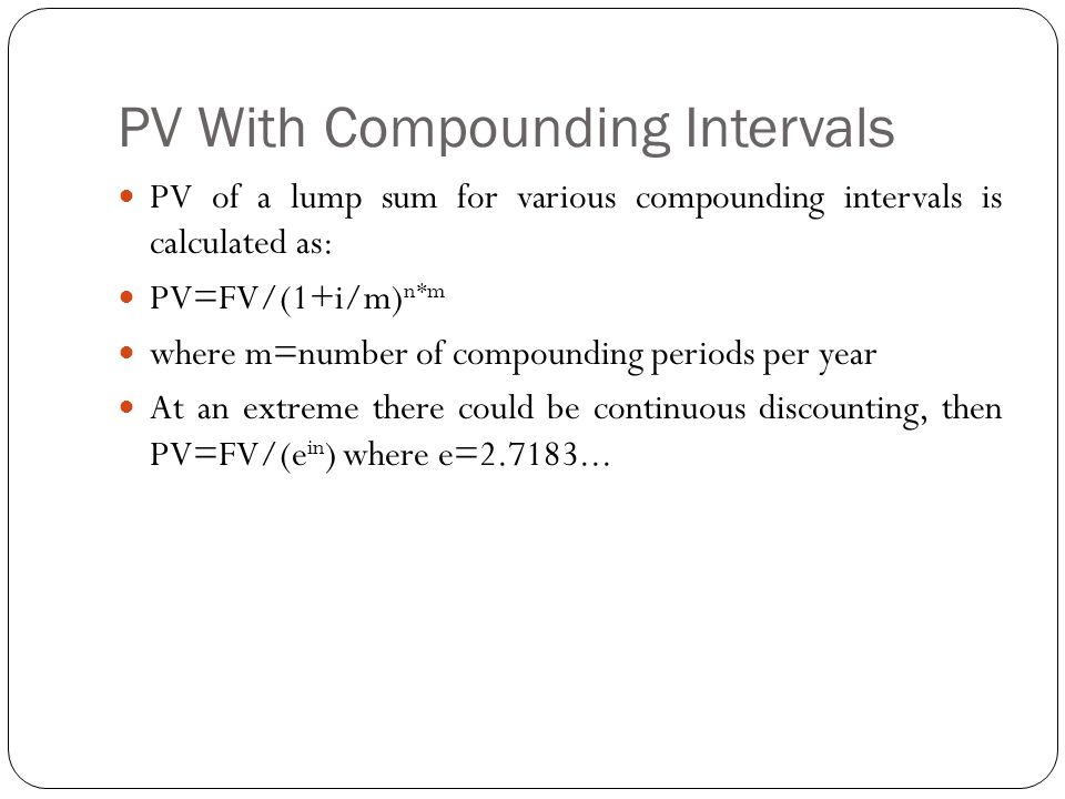 PV With Compounding Intervals