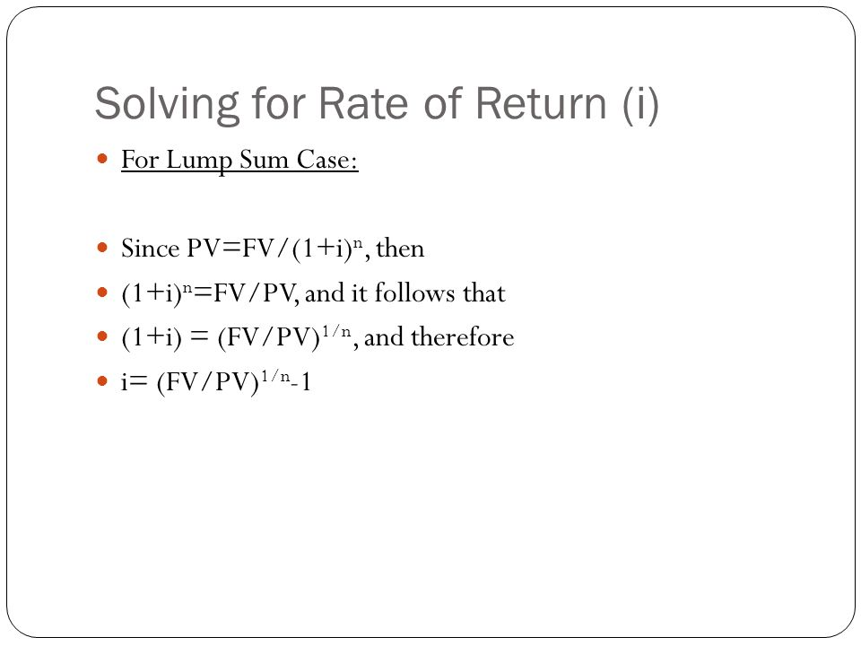 Solving for Rate of Return (i)