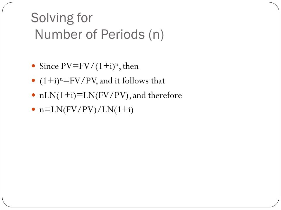 Solving for Number of Periods (n)
