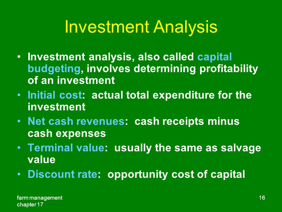 Investment Analysis Investment analysis, also called capital budgeting, involves determining profitability of an investment.