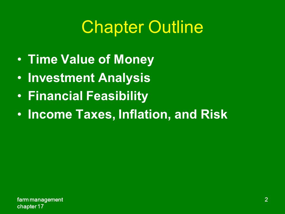 Chapter Outline Time Value of Money Investment Analysis