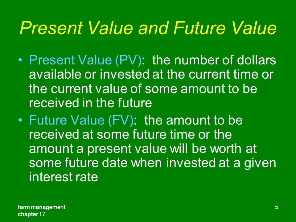 Present Value and Future Value