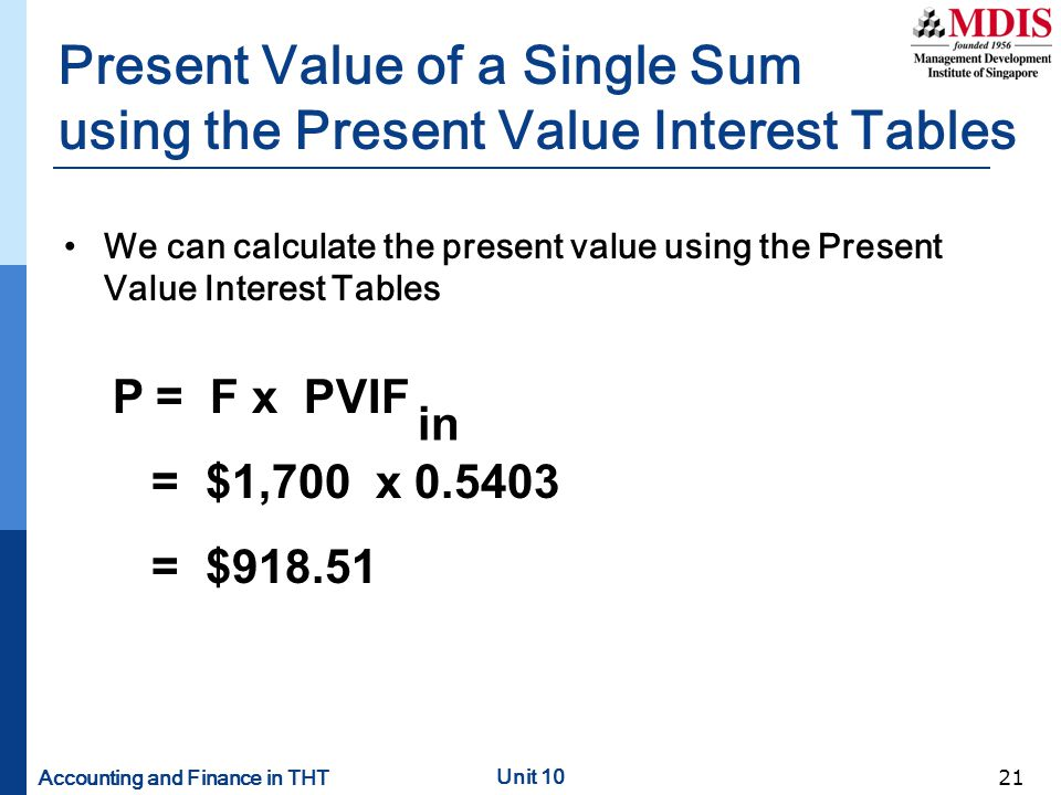 Present Value of a Single Sum using the Present Value Interest Tables
