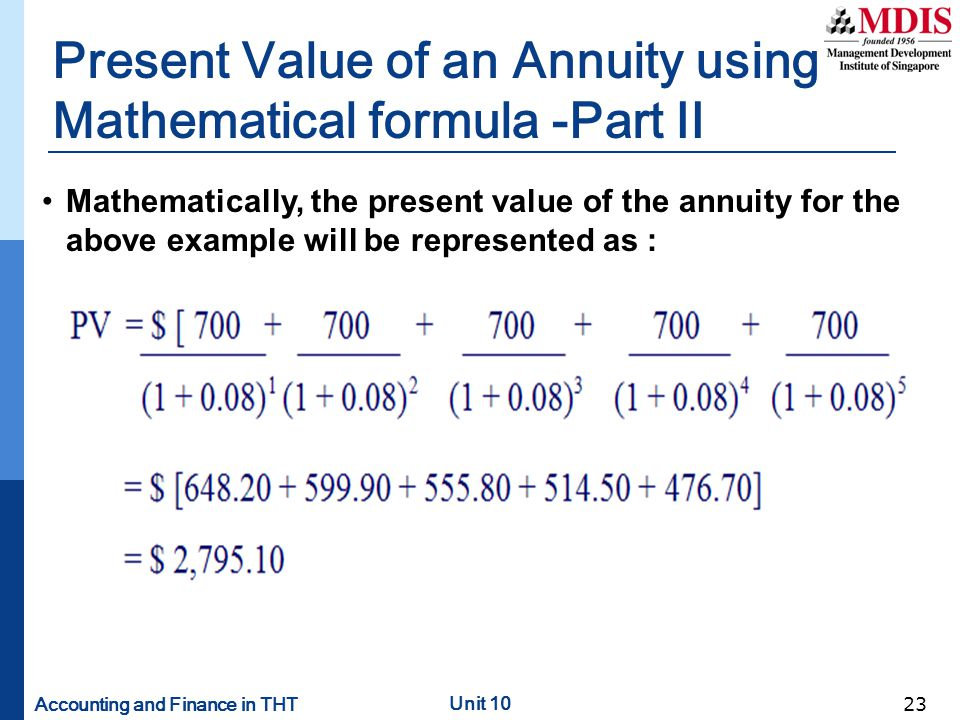 Present Value of an Annuity using Mathematical formula -Part II