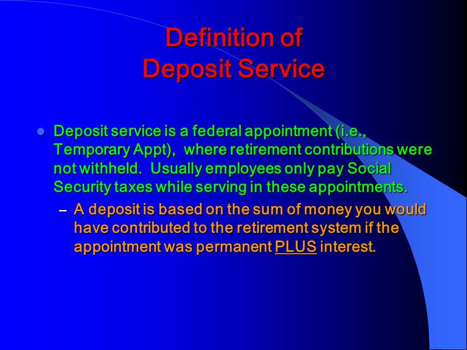 Definition of Deposit Service