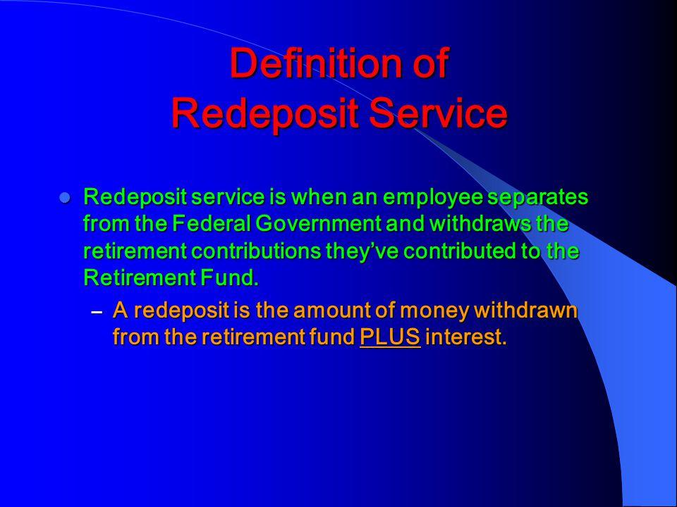 Definition of Redeposit Service