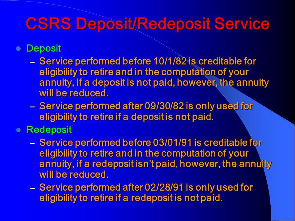 CSRS Deposit/Redeposit Service