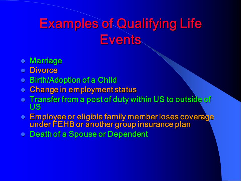 Examples of Qualifying Life Events