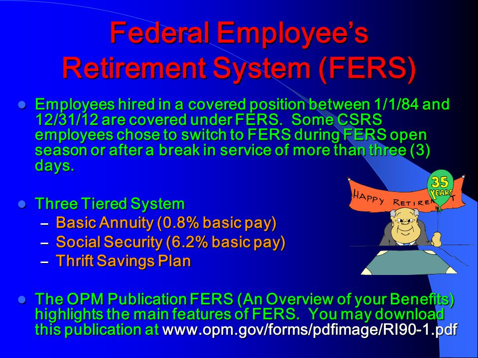 Federal Employee's Retirement System (FERS)