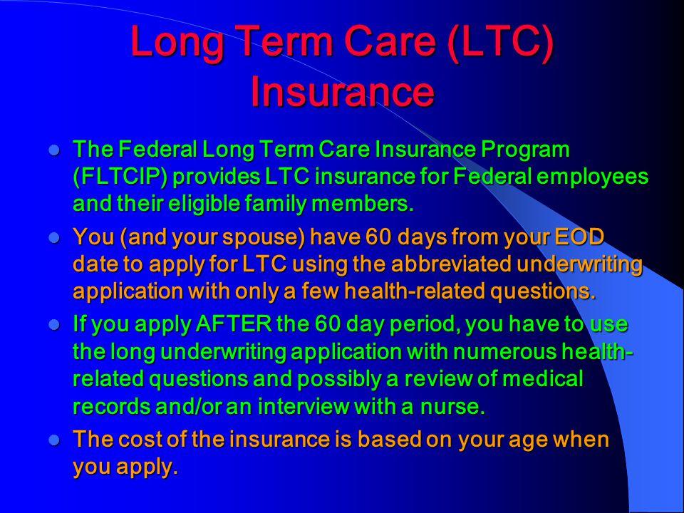 Long Term Care (LTC) Insurance