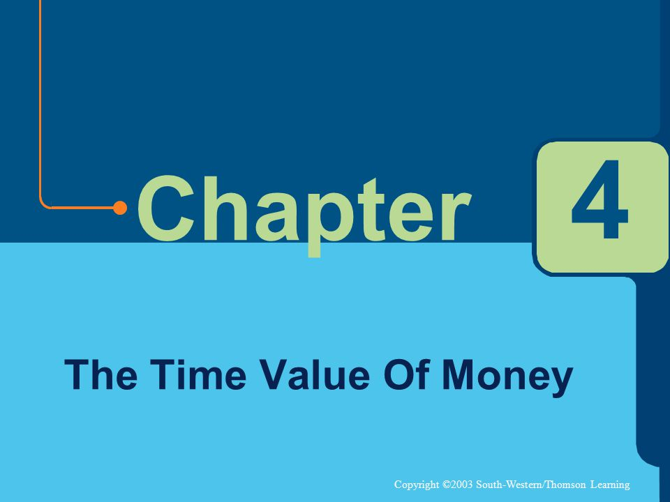 4 The Time Value Of Money