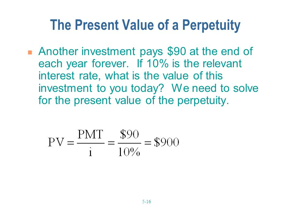 The Present Value of a Perpetuity