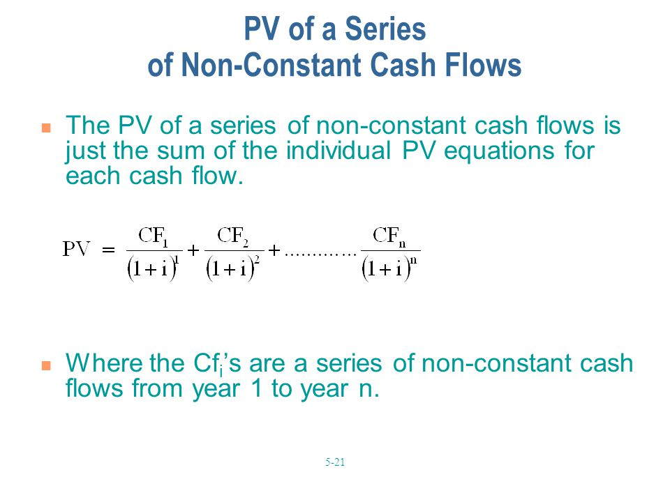 PV of a Series of Non-Constant Cash Flows