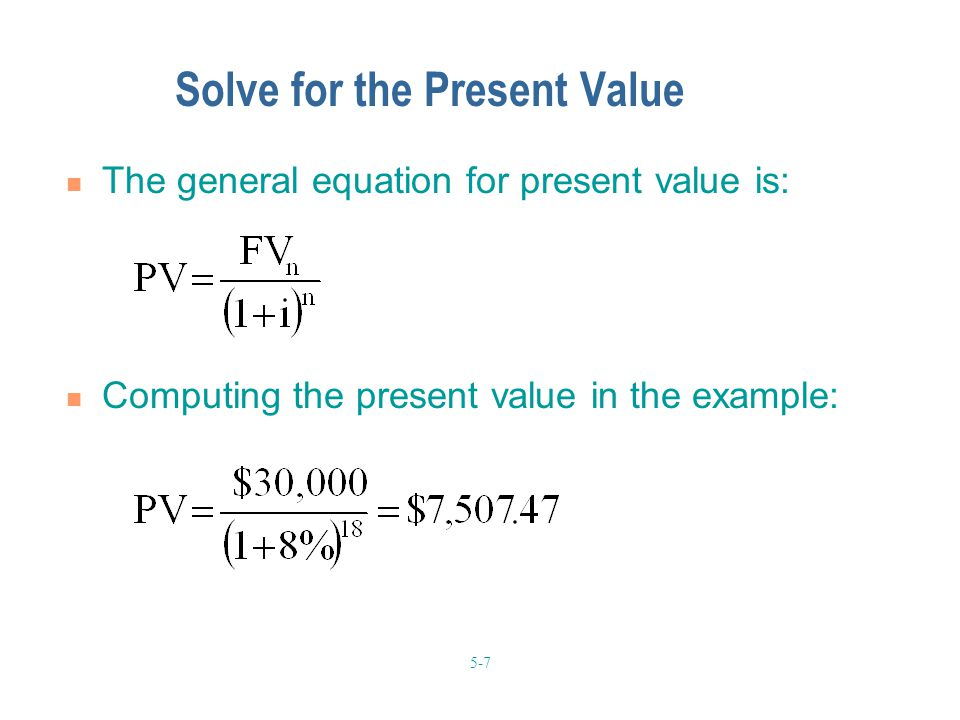 Solve for the Present Value