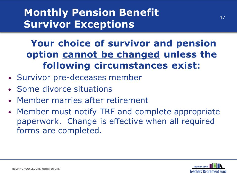 Monthly Pension Benefit Survivor Exceptions