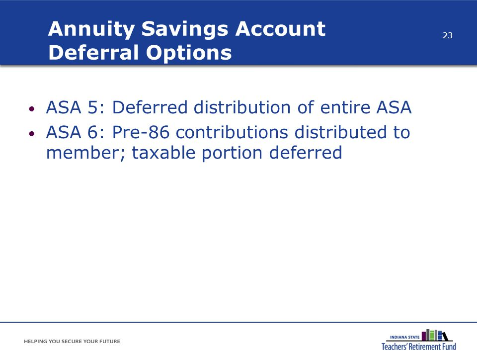 Annuity Savings Account Deferral Options
