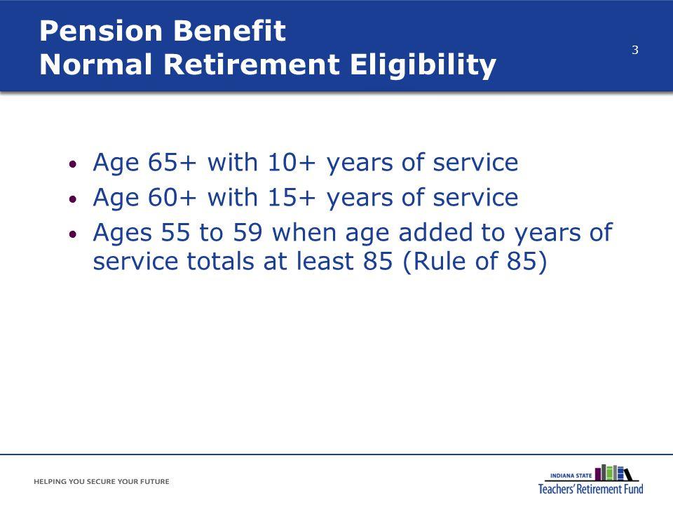 Pension Benefit Normal Retirement Eligibility