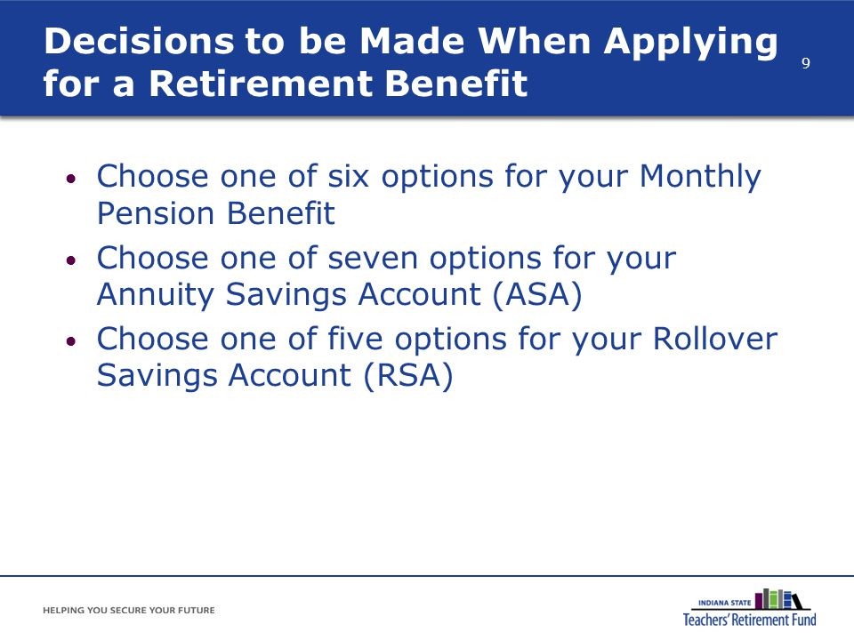 Decisions to be Made When Applying for a Retirement Benefit